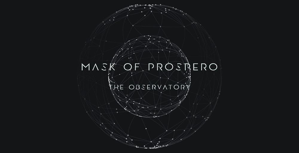 Mask of Prospero - The Observatory